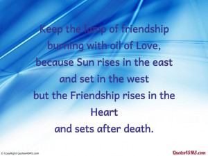 : quote-sms-the-friendship-rises-in-the-heart-and-sets-after-death ...