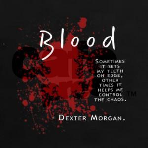 dexter_blood_quote_womens_dark_tshirt.jpg?color=Black&height=460&width ...