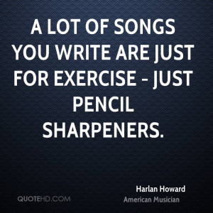 Harlan Howard Quotes
