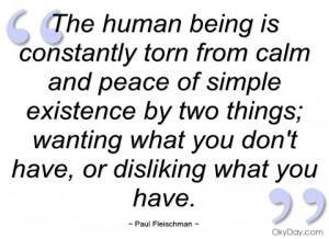 the human being is constantly torn from