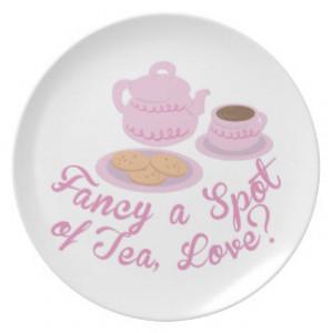 English Tea Time Fancy a Spot of Tea, Love?& Dinner Plates