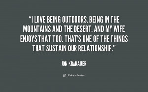 quote-Jon-Krakauer-i-love-being-outdoors-being-in-the-192293_1.png