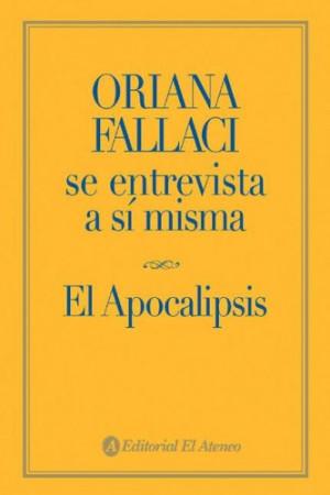 Oriana Fallaci se entrevista a si misma / Oriana Fallaci Interviews ...