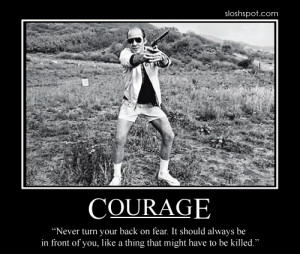 quotes about courage. hunter s thompson quotes