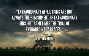 Extraordinary afflictions are not always the punishment of ...
