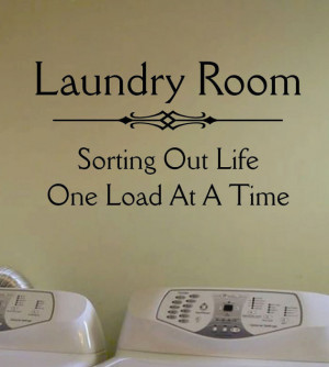 Vinyl Wall Quote Lettering Laundry Room Sorting Life Decal