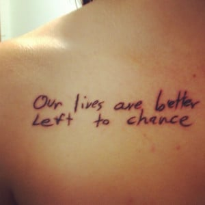 My Garth Brooks tattoo!!!!! Lyrics from 'The Dance' I love it so much ...