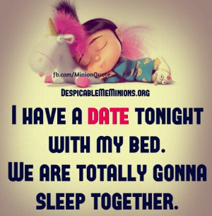 Minion-Quotes-I-have-a-date-tonight.jpg
