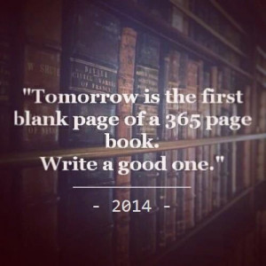 page of a 365 page book. Write a good one. | inspirational quotes ...