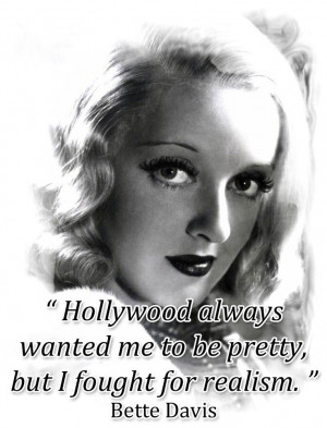 Bette Davis Quote Shared...