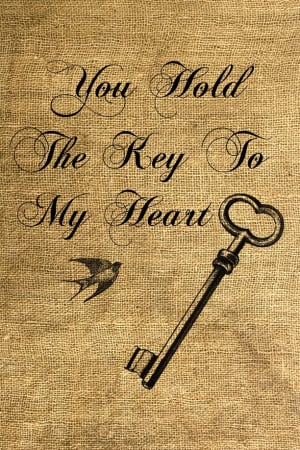 You Hold The Key To My Heart Quotes You hold the key to my