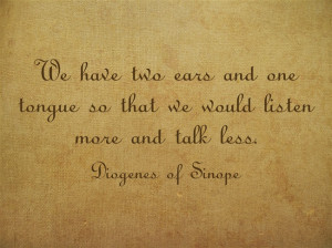 Diogenes of Sinope Quote About Listening
