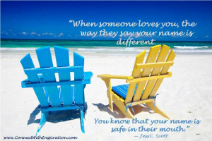 ... the way they say your name quote, Inspirational, Beach with 2 chairs