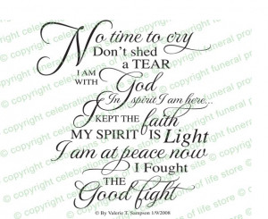 No Time To Cry Funeral Poem created as elegant script by permission of ...