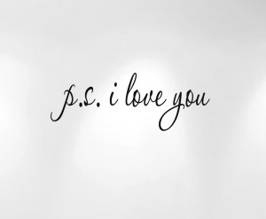 PS I Love You Quote Decal #1166