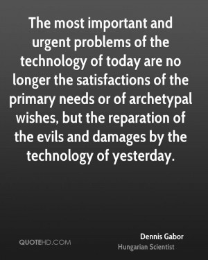 Dennis Gabor Technology Quotes