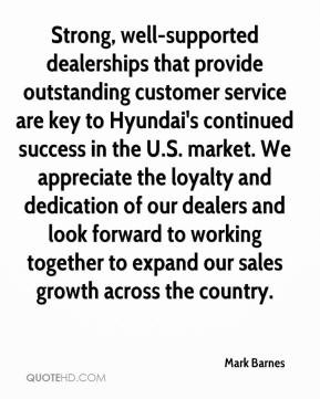 well-supported dealerships that provide outstanding customer service ...