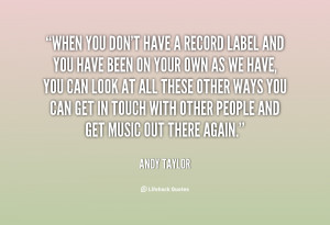 andy taylor quotes music is escapism it s entertainment andy taylor