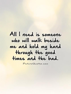 ... Quotes Waiting For Love Quotes Good Times Quotes Companionship Quotes