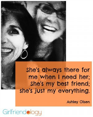 ... my best friend; she's just my everything. #BFFs #Friendship #Quote