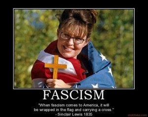 Sarah Palin and Fascism, quote by Sinclair Lewis