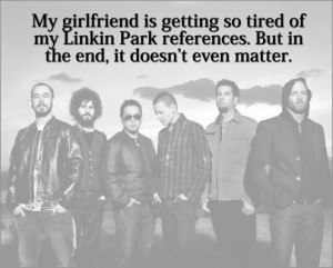 Linkin park reference quote 495x399
