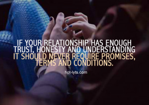 if your relationship has enough trust, honesty and understanding