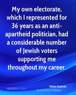 Helen Suzman My Own Electorate Which I Represented For 36 Years As