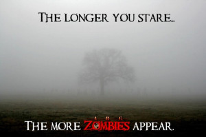 Zombies-stare and see zombies-great picture