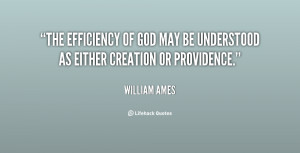 The efficiency of God may be understood as either creation or ...