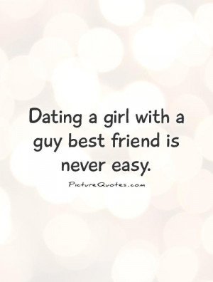 Best Friend Quotes Dating Quotes