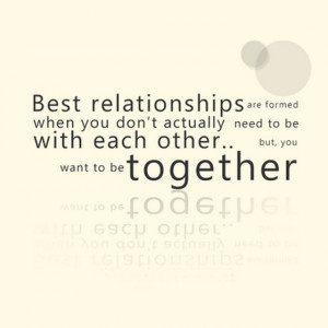 best relationships are formed when you
