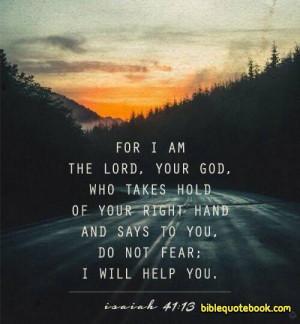 Do not Fear God will Help you, Isaiah 41:13 beautiful bible verse ...