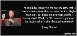 More Larry Ellison Quotes