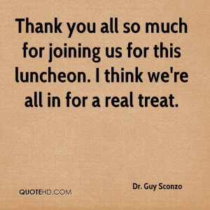 Thank you all so much for joining us for this luncheon. I think we're ...
