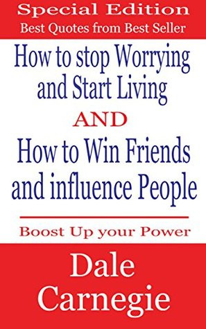Dale Carnegie Best Quotes :How to Stop Worrying and Start Living and ...