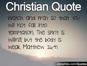Temptation Movie Quotes Not fall into temptation.