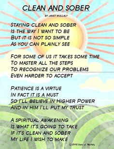 beautiful poem about being clean and sober by Janet Mullaly. # ...