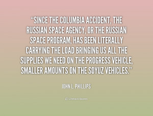 What Was One of John L Phillips Quotes