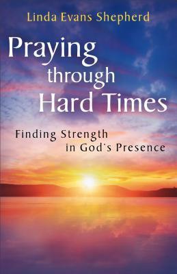 "Start by marking ""Praying Through Hard Times: Finding Strength in ..."