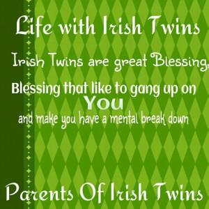Irish Twin Quotes | Irish Twins