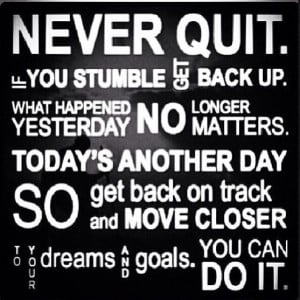 Never Quit!!