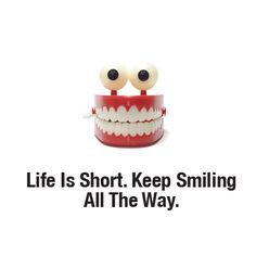 ... dental quotes keep smiling you r smile dental info inspiration quotes