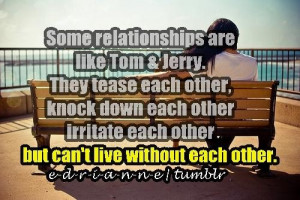 English quotes and sayings life relationships tom and jerry