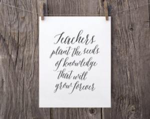 ... Teacher Appreciation Printable, Teachers Plant The Seeds of Knowledge