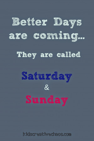 Teenagers Live for Weekends! Here's a Quote to Share
