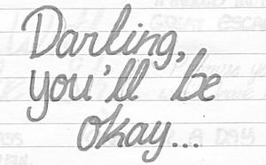 PTV, darling you'll be okay shirt