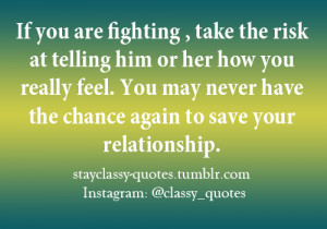 Relationship Fight Quotes Tumblr Stayclassy-quotes: if you are ...