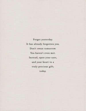 ... heart to a truly precious gift today ~ inspirational quotes pictures