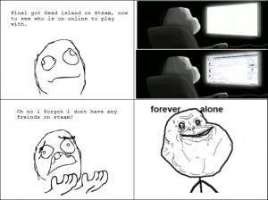 Funny Forever Alone Guy Web